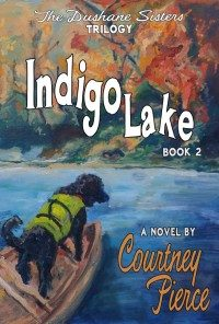 Indigo Lake Book 2 of The Dushane Sisters Trilogy
